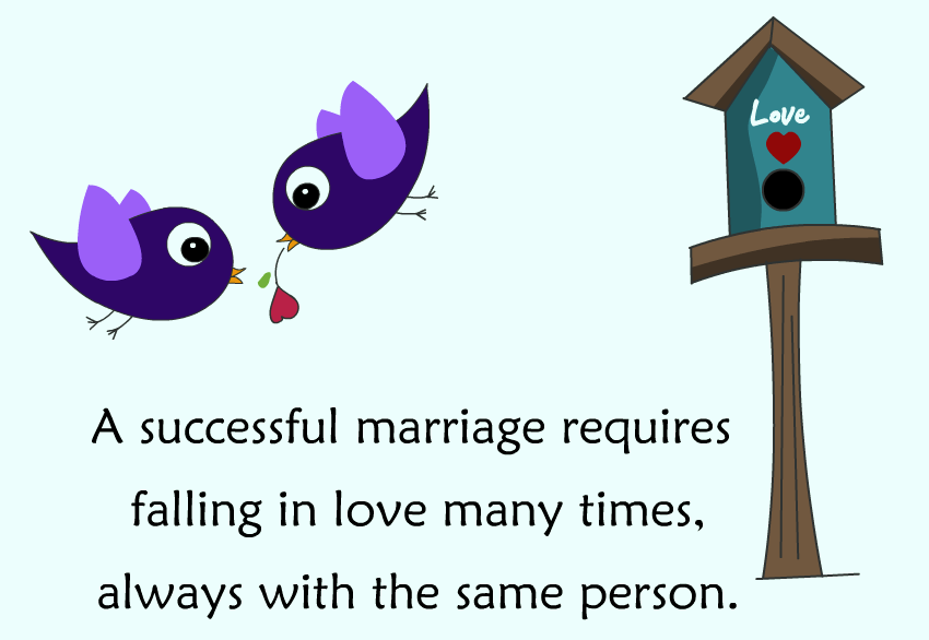 a-successful-marriage-requires-falling-in-love-many-times-always-with-the-same-person